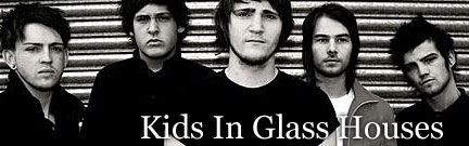 Kids of Glass Houses