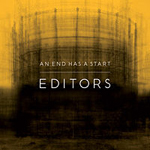 Editors - And End Has A Start -album cover