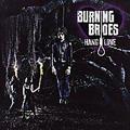 Burning Brides - Hang Love