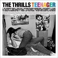 The Thrills Teenagers