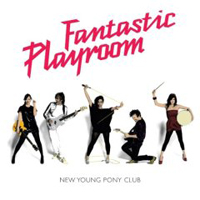 New Young Pony Club- 'Fantastic Playroom'