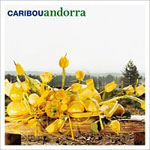 Carribou: Andorra