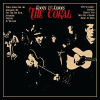 The Coral - 'Roots & Echoes'