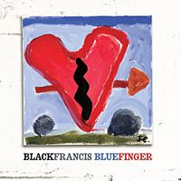 Black Francis - 'Bluefinger'