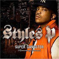 Styles P  Supa Gangsta, Extraordinary Gentleman
