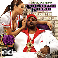 Ghostface Killah  	The Big Dough Rehab