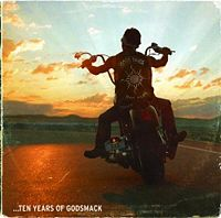 Godsmack  	Good Times, Bad Times–10 Years Of Godsmack