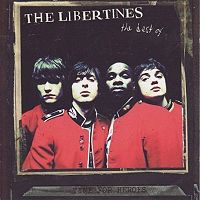Libertines  	Time for Heroes - The Best of the Libertines