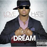 The-Dream  	Love Me All Summer, Hate Me All Winter