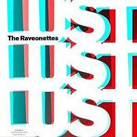 Raveonettes  Lust Lust Lust