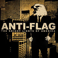 Anti-Flag  	The Bright Lights of America
