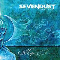 Sevendust  Chapter VII: Hope & Sorrow