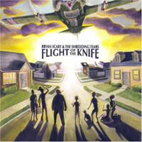 Bryan Scary  Flight of the Knife