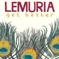 Lemuria  Get Better