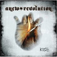 Anew Revolution  	Rise