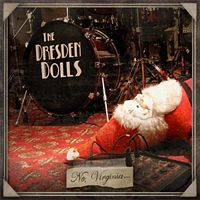 Dresden Dolls  	No, Virginia