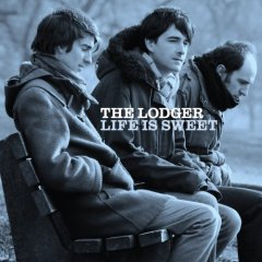 The Lodger: Life Is Sweet