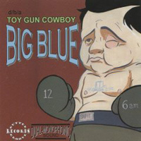 Toy Gun Cowboy  	Big Blue