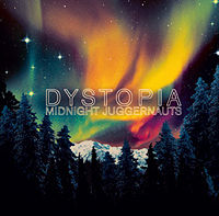 Midnight Juggernauts  Dystopia