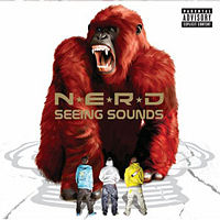 N.E.R.D.  Seeing Sounds