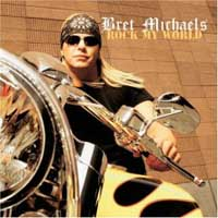 Bret Michaels: Rock My World
