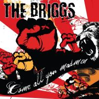 The Briggs: Come All You Madmen