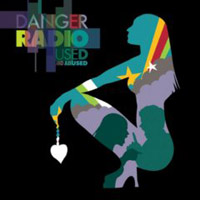 Danger Radio: Used And Abused