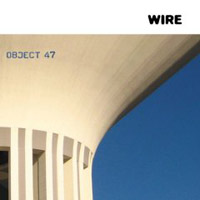 Wire: Object 47
