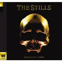 The Stills: Oceans Will Rise