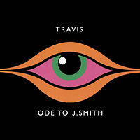 Travis: Ode to J. Smith