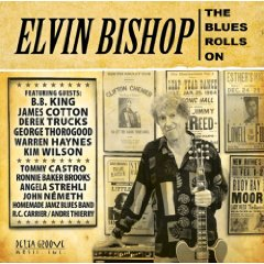 Elvin Bishop: The Blues Roll On