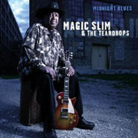 Magic Slim & the Teardrops: Midnight Blues
