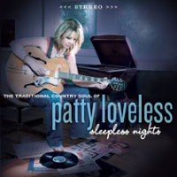 Patty Loveless: Slepless Nights