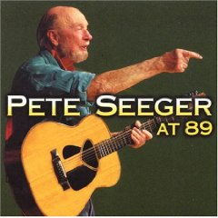 Pete Seeger: At 89