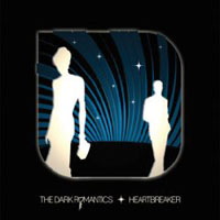 The Dark Romantics: Heartbreaker