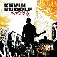 Kevin Rudolf: In The City