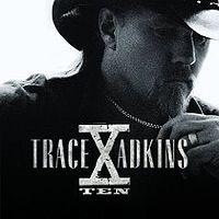 Trace Adkins: X