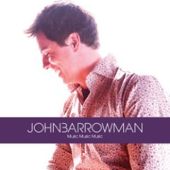 John Barrowman: Music Music Music