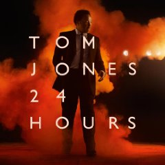 Tom Jones: 24 Hours