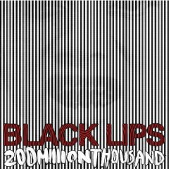Black Lips: 200 Million Thousand