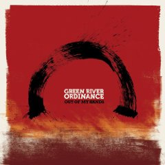Green River Ordinance: Out Of My Hands