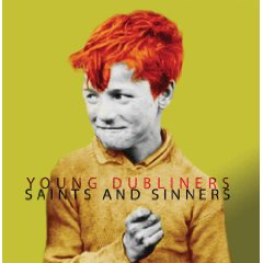Young Dubliners: Saints And Sinners