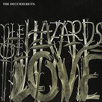 The Decemberists: Hazards Of Love