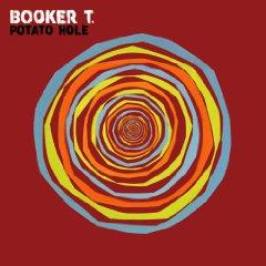 Booker T. Jones: Potato Hole