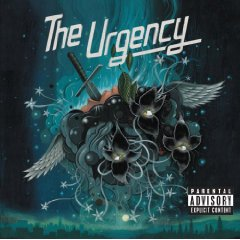 The Urgency: The Urgency