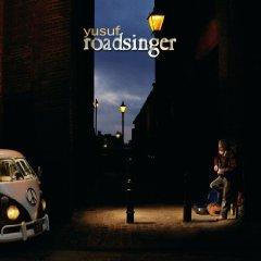 Yusuf Islam: Roadsinger