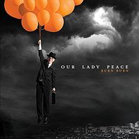 Our Lady Peace: Burn, Burn