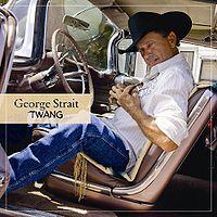 George Strait: Twang