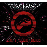Foreigner: Can't Slow Down [Walmart exclusive]