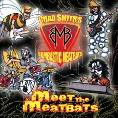 Chad Smith's Bombastic Meatbats: Meet the Meatbats